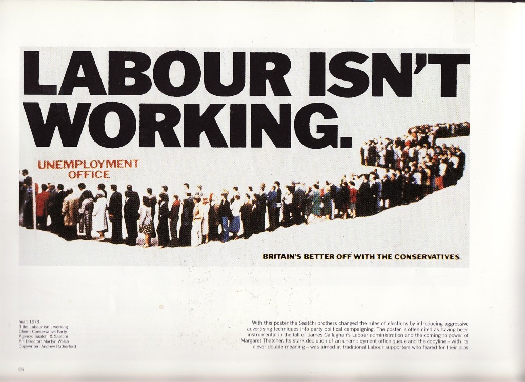 Плакат для предвыборной кампании Тэтчер от PR-агентства Saatchi & saatchi.